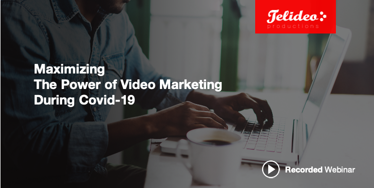 Video Marketing During Coronavirus