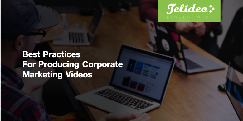 best-practices-producting-corporate-videos.png