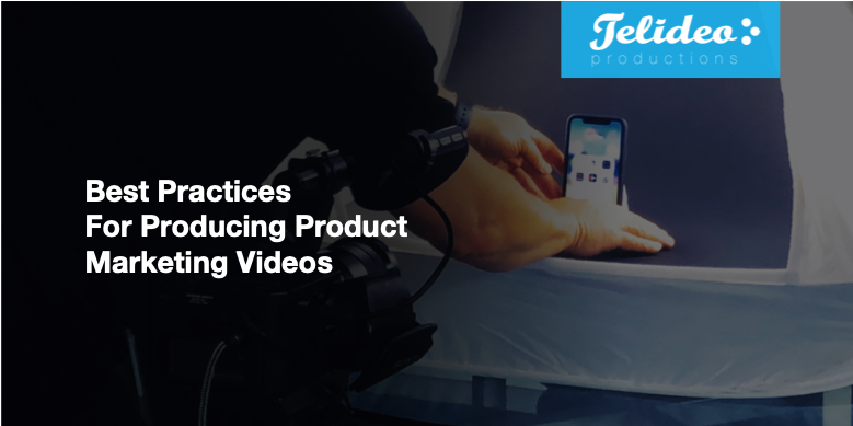Product Video Best Practices