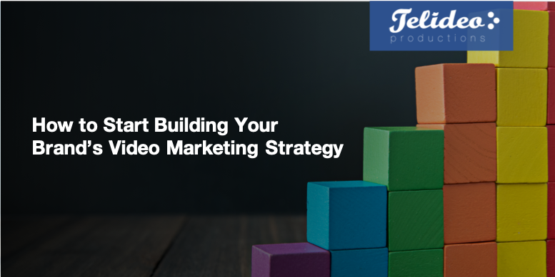 How to build video marketing strategy